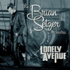Lonely Avenue - Single, The Brian Setzer Orchestra