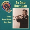 The Great Harry James, Harry James
