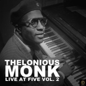 Thelonious Monk - Coming on the Hudon (Live)