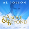 Above & Beyond - Al Jolson, Al Jolson