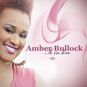Amber Bullock - Lord You've Been So Good