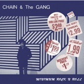Chain & The Gang - Everything Worth Getting (Is Gone)
