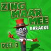 Zing Maar Mee (Deel 3) - Zing Maar Mee