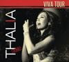 Thalía Viva Tour En Vivo