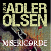Jussi Adler-Olsen - Miséricorde (Les enquêtes du département V, 1) artwork