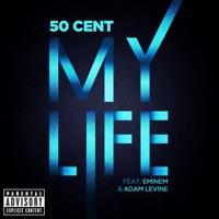 My Life (feat. Eminem & Adam Levine) - Single Mp3 Download