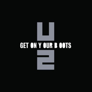 Get On Your Boots - Single Mp3 Download