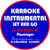 Let Her Go (In the Style of Passenger) [Karaoke Instrumental Version]