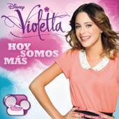 Violetta - Hoy Somos Más
