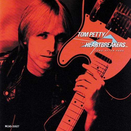 Tom Petty & The Heartbreakers - Long After Dark