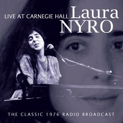 Live At Carnegie Hall - Laura Nyro