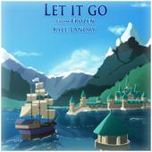 Let it Go - Kyle Landry