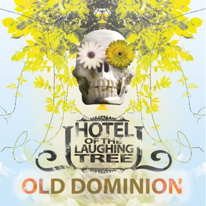 Hotel of the Laughing Tree - Old Dominion