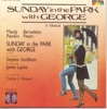 Sunday in the Park with George Original Broadway Cast Recording