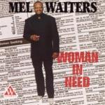 Mel Waiters - Got My Whiskey