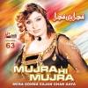Mera Sohna Sajan Ghar Aaya Mujra Hi Mujra Vol 63
