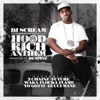 Hood Rich Anthem (feat. 2 Chainz, Future, Waka Flocka Flame, Yo Gotti & Gucci Mane) - Single Mp3 Download