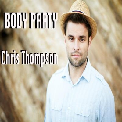 Body Party - Single - Chris Thompson