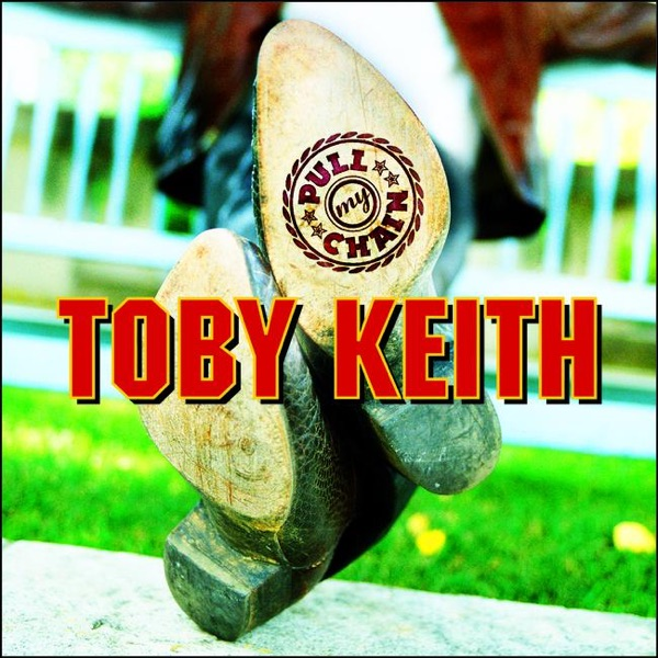 Keith, Toby - I Wanna Talk About Me
