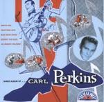 Carl Perkins - Right String Baby But the Wrong Yo Yo