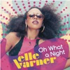 Oh What a Night - Single ジャケット写真