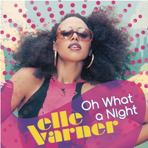 Oh What a Night - Single Mp3 Download