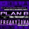 Frikitona (Chosen Few Remix ) [feat. Trick Daddy, Trina & Lda] - Single, Plan B