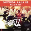 Govinda Aala Re From Rangrezz Single