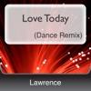 Love Today Dance Remix