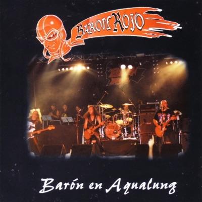 Barón Rojo en Aqualung (Live Vol 1) - Barón Rojo