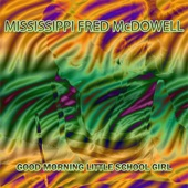 Mississippi Fred McDowell - Get Right Church