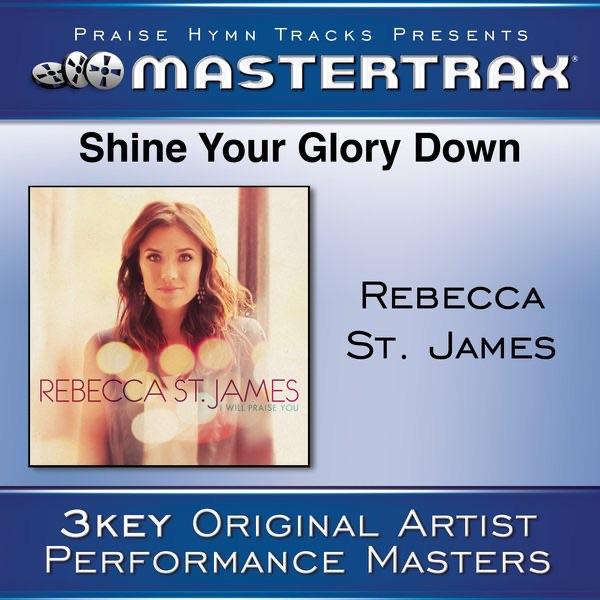 Shine Your Glory Down (Performance Tracks) - EP