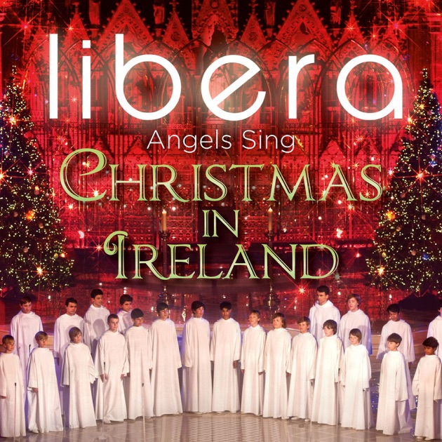 libera the christmas album by libera on apple music