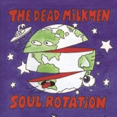 The Dead Milkmen - The Secret of Life