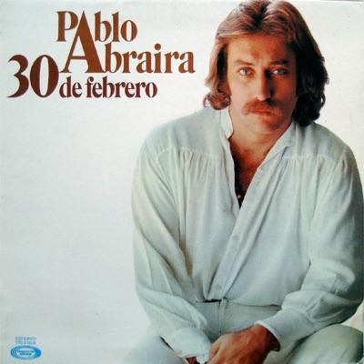30 de Febrero - Pablo Abraira