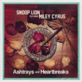 Ashtrays and Heartbreaks (feat. Miley Cyrus) - Single