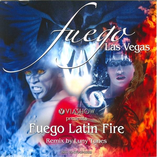 Fuego Latin Fire (Luny Tunes Remix) - Single