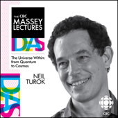 The CBC Massey Lectures 2012 By Neil Turok
