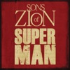 Superman (feat. Tomorrow People) - Single, Sons Of Zion