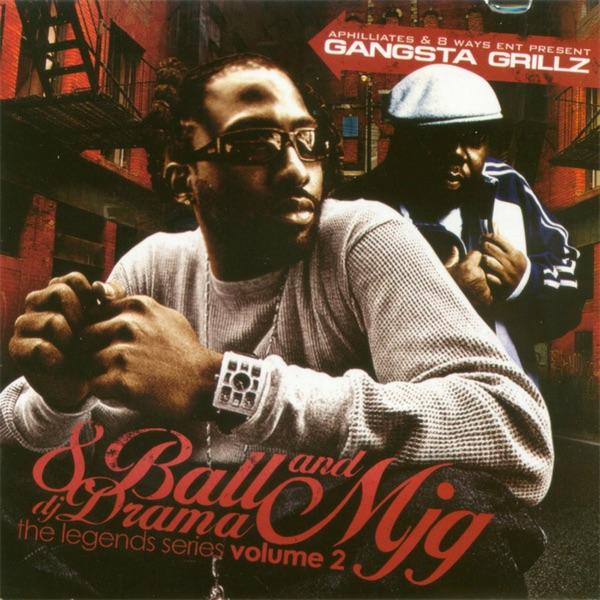 Gangsta Grillz - Legend Series Vol 2 - DJ Drama & 8Ball & MJG