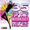 35 Top Hits - Workout Mixes (Unmixed Workout Music Ideal for Gym, Jogging, Running, Cycling, Cardio and Fitness) ジャケット写真