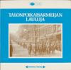 Various Artists - Talonpoikaisarmeijan Lauluja artwork