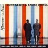 Afternoon In Paris (LP Version)  - John Lewis & Sacha Distel