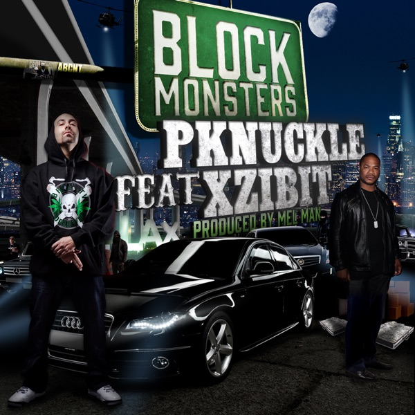 Block Monsters (feat. Xzibit) - Single