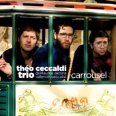 Carrousel (feat. Théo Ceccaldi, Guillaume Aknine & Valentin Ceccaldi)