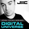 Digital Universe (Mixed by John O'Callaghan)