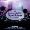Tonight in Babylon 2013 (feat. Bryan Adams) [Remixes] - EP, Loverush UK!