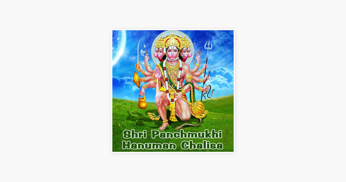 shri panchmukhi hanuman chalisa ep by sujeet choubey on apple music