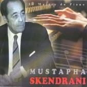 Mustapha Skendrani - Istikhbar ghrib
