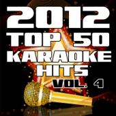 2012 Top 50 Karaoke Hits, Vol. 4